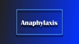 Idiopathic Anaphylaxis